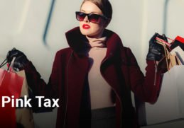 Pink Tax- Do Women Pay More