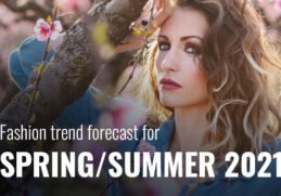 Spting/Summer fashion trend forecast 2021