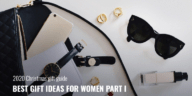 2020 Christmas Gift Guide: Best Gift Ideas for Women Part 1