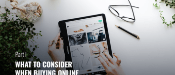 What To Consider When Buying Online Part 1